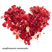 Completamente Enamorados by Various Artists