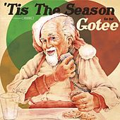 Play & Download 'Tis The Season To Be Gotee by Various Artists | Napster