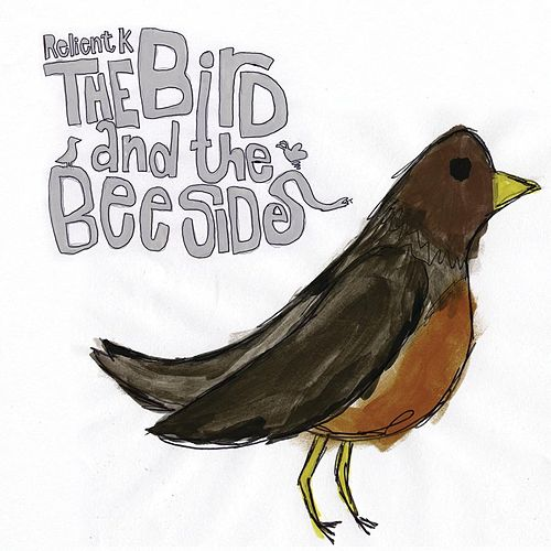 The Bird And The Bee Sides by Relient K