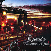 Querida Buenos Aires by Various Artists