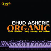 Organic by Ehud Asherie