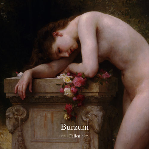 Play & Download Fallen by Burzum | Napster