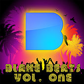 Play & Download Blake Beats, Volume 1 by Various Artists | Napster
