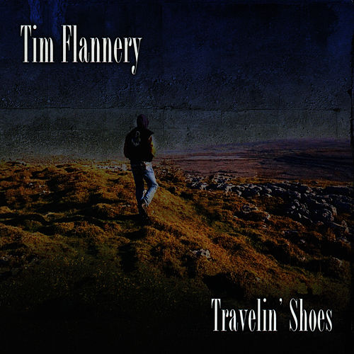 Play & Download Travelin' Shoes by Tim Flannery | Napster