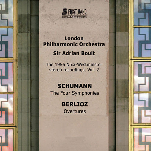 Play & Download Schumann: The Four Symphonies - Berlioz: Overtures by London Philharmonic Orchestra | Napster