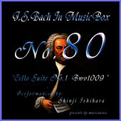 Play & Download Bach In Musical Box 80 / Cello Suite No.3 Bwv1009 by Shinji Ishihara | Napster