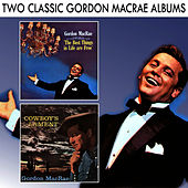 The Best Things in Life are Free / Cowboy's Lament de Gordon MacRae