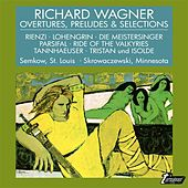 Play & Download Wagner: Overtures, Preludes & Selections by Various Artists | Napster