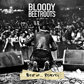 Play & Download Best Of...Remixes by The Bloody Beetroots | Napster