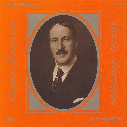 Play & Download Mattia Battistini (1902-1924) by Various Artists | Napster