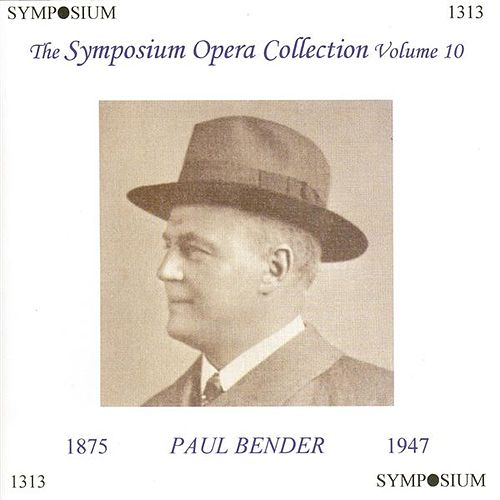 The Symposium Opera Collection, Vol. 10 (1907-1933) by Various Artists