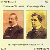 Play & Download The Symposium Opera Collection, Vol. 16 (1905-1908) by Various Artists | Napster