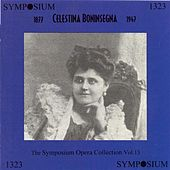 Play & Download Celestina Boninsegna (1905-1917) by Various Artists | Napster