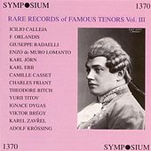 Play & Download Rare Records of Famous Tenors, Vol. 3 (1905-1930) by Various Artists | Napster