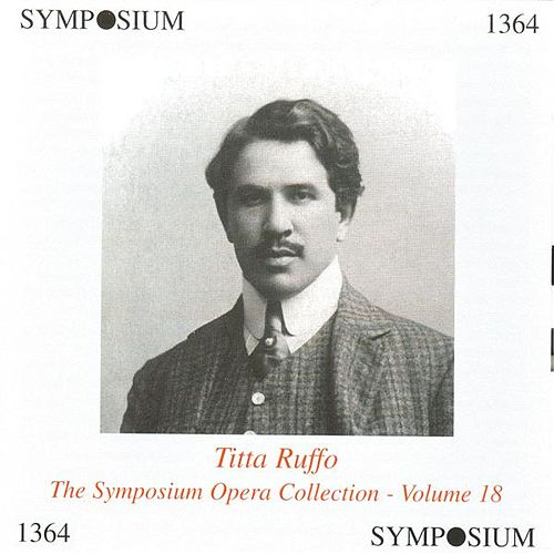 The Symposium Opera Collection, Vol. 18 (1906-1927) by Various Artists