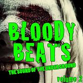 Play & Download Bloody Beats, Vol. 2 by Various Artists | Napster