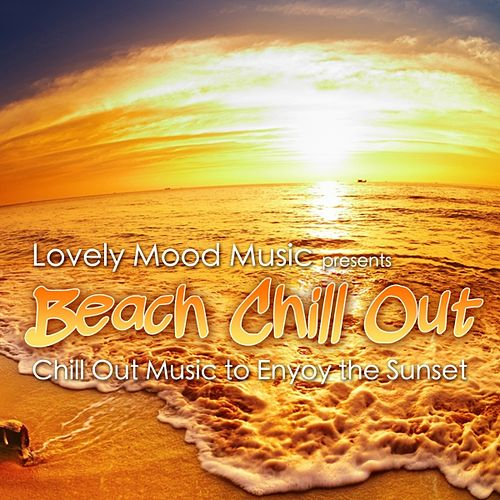 Play & Download Sunset Chill Out by Various Artists | Napster
