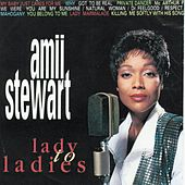 Play & Download Lady to Ladies by Amii Stewart | Napster