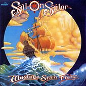 Play & Download Sail On Sailor by Mustard Seed Faith | Napster