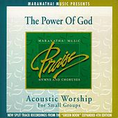 Play & Download Acoustic Worship: The Power Of God by Various Artists | Napster