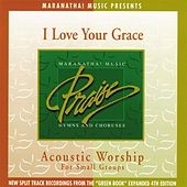 Play & Download Acoustic Worship: I Love Your Grace by Various Artists | Napster