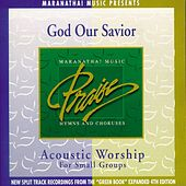 Play & Download Acoustic Worship: God Our Savior by Various Artists | Napster