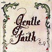 Play & Download Gentle Faith by Gentle Faith | Napster