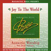 Play & Download Acoustic Worship: Joy To The World by Maranatha! Acoustic | Napster