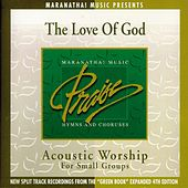 Acoustic Worship: The Love Of God by Various Artists