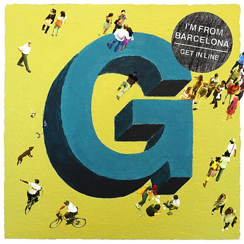 Play & Download Get In Line by I'm From Barcelona | Napster
