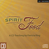 Spirit Food by Patricia King
