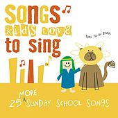 25 More Sunday School Songs by The Kids Choir