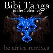 Be Africa Remixes by Bibi Tanga