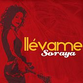 Play & Download Llevame by Soraya | Napster