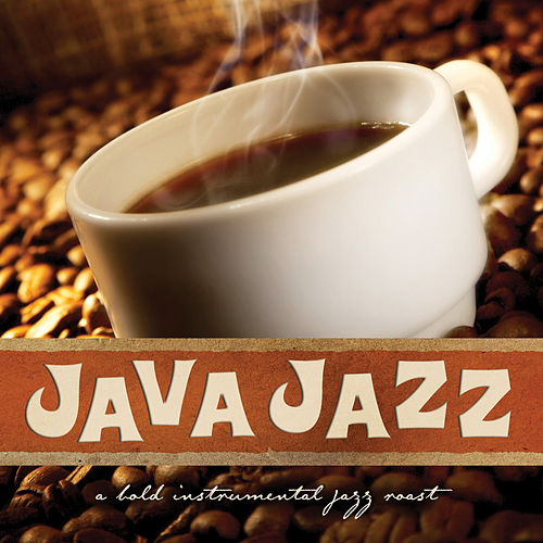 Play & Download Java Jazz: A Bold Instrumental Jazz Roast by Pat Coil | Napster