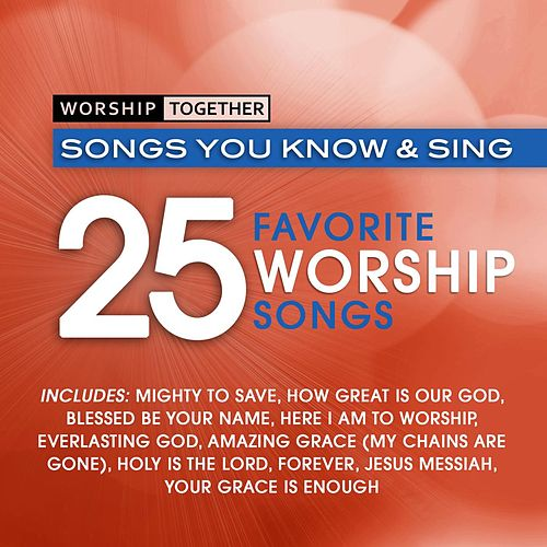 Worship Together: 25 Favorite Worship Songs by Worship Together