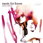 Music For Lovers by Nancy Wilson