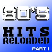 Play & Download 80's Hits Reloaded, Part 1 by Various Artists | Napster