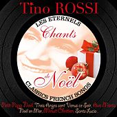 Play & Download Chants de Noël (Best Classic French Christmas Songs) by Tino Rossi | Napster