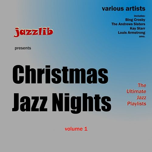 Christmas Jazz Nights, Vol. 1 by Various Artists