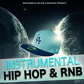 Play & Download Instrumental Hip Hop & Rnb 2011 (Beats West Coast Dirty South Underground Rnb Rap Hip-Hop Sonnerie Brand New Beat Free Royalty Dj) by Instrumental Hip Hop RnB Music | Napster