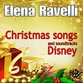 Play & Download Christmas Songs and Soundtracks Disney by Elena Ravelli | Napster