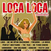 Loca Loca (Compilation) by Various Artists