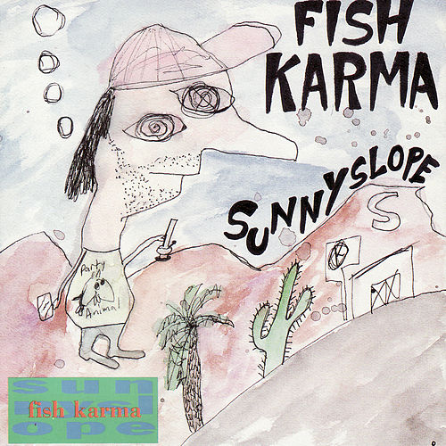 Play & Download Sunnyslope by Fish Karma | Napster
