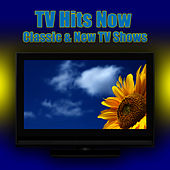 Play & Download TV Hits Now - Classic & New TV Shows by The TV Theme Players | Napster