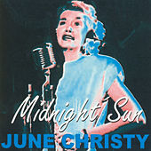 Play & Download Midnight Sun by June Christy | Napster