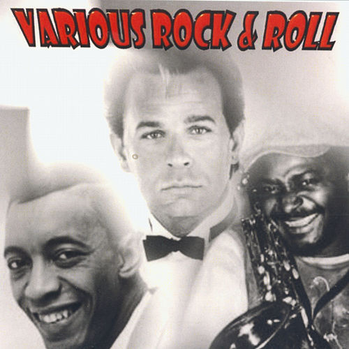Play & Download Various Rock & Roll by Various Artists | Napster