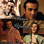Play & Download Satisfied Mind by Faron Young | Napster