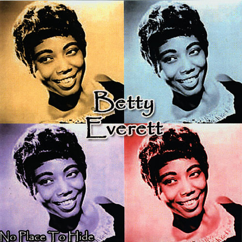 Play & Download No Place To Hide by Betty Everett | Napster