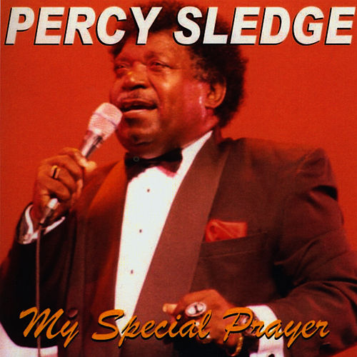 My Special Prayer by Percy Sledge